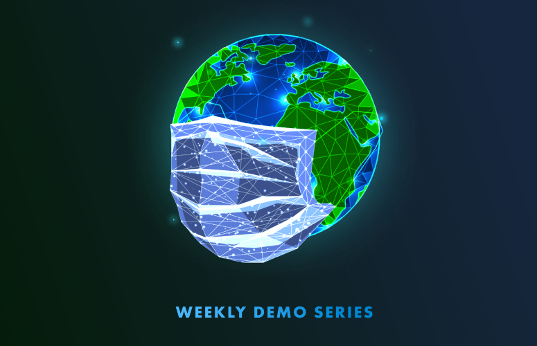 WEEKLY DEMO SERIES